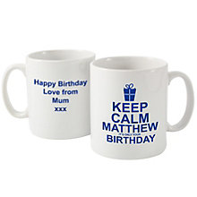 Personalised Keep Calm Its Your Birthday Blue Mug - Product number 1439464