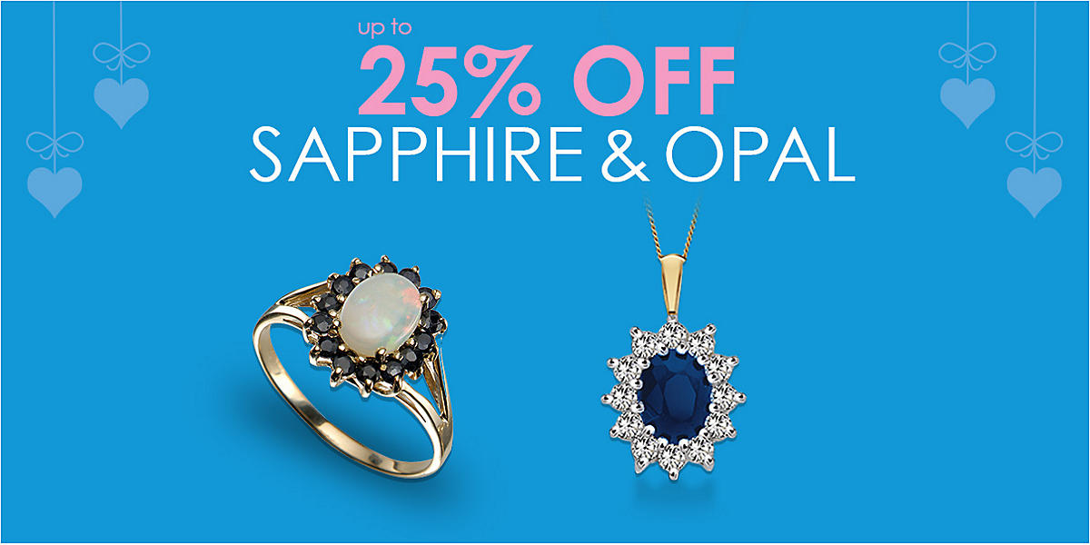 up to 25% Sapphire and Opal