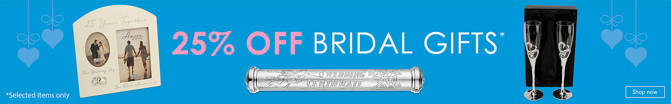 25% Off Bridal Gifts